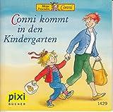 Conni kommt in den Kindergarten - Pixi-Buch Nr. 1429 - Einzeltitel aus PIXI-Serie 160