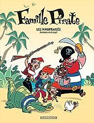 Famille Pirate, Tome 1 : Les naufragés