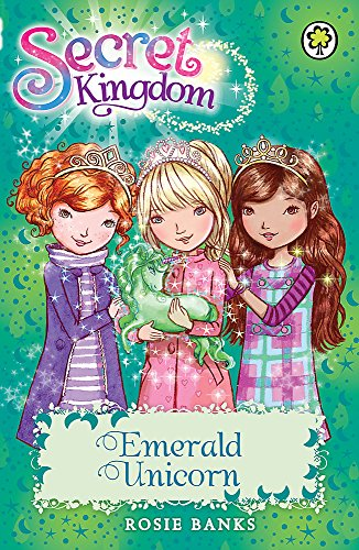 Emerald Unicorn: Book 23 (Secret Kingdom)