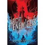 Archienemigos: Trilogía Renegados, 2