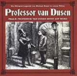 Professor van Dusen: Die neuen Fälle - Fall 09: Professor van Dusen setzt auf Mord