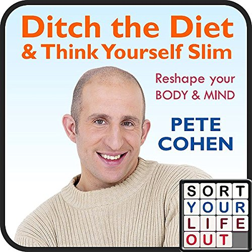 Ditch the Diet and Think Yourself Slim
