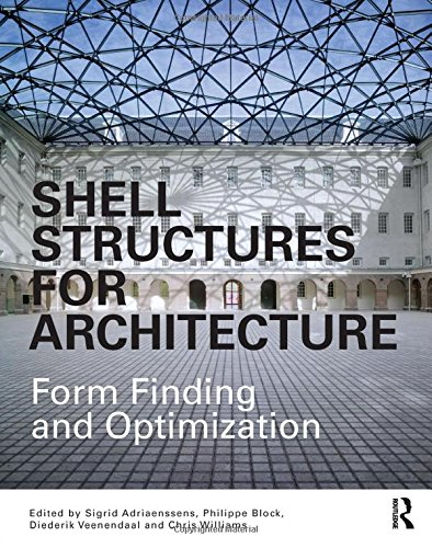 shell-structures-for-architecture-form-finding-and-optimization