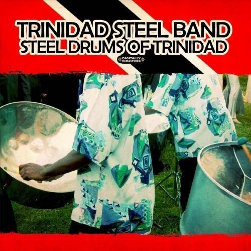 Band Drum (Steel Drums Of Trinidad (Digitally Remastered))