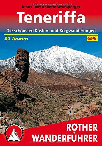 Preisvergleich Produktbild Rother Wanderführer / Teneriffa: Die schönsten Küsten- und Bergwanderungen. 80 Touren. Mit GPS-Tracks.