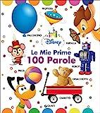 Scarica Libro Le mie prime 100 parole Disney baby Ediz a colori (PDF,EPUB,MOBI) Online Italiano Gratis