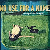 Songtexte von No Use for a Name - The Feel Good Record of the Year