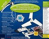 Lernpaket 50 Experimente mit regenerativen/erneuerbaren Energien