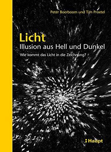 Licht: Illusion aus Hell und Dunkel: Wie kommt das gebraucht kaufen  Wird an jeden Ort in Deutschland