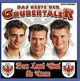 DIE GRUBERTALER - Das Beste - Dem Land Tirol die T