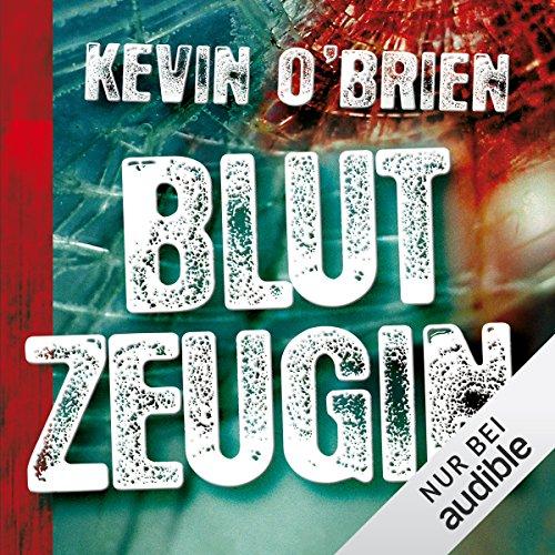 Buchseite und Rezensionen zu 'Blutzeugin' von Kevin O'Brien
