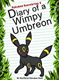 #3: Pokemon Eeveelution 2: Diary Of A Wimpy Umbreon: (An Unofficial Pokemon Book) (Pokemon Books Book 39)