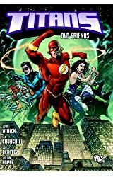 Titans: Old Friends by Judd Winick (2009-01-20)