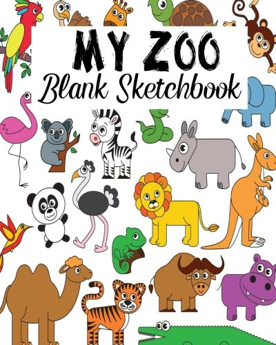 My Zoo Blank Sketchbook: Blank Sketchbook, Blank Paper For Drawing, Sketching And Doodling: Volume 4 por Jasmine Leone