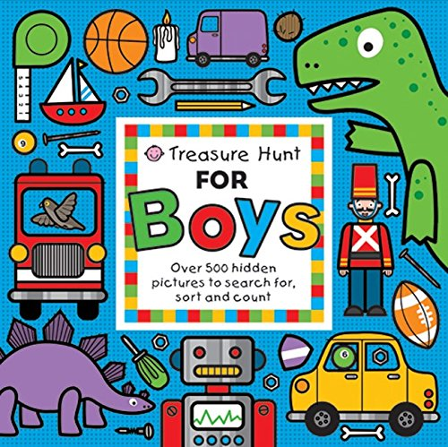 Treasure Hunt for Boys: Over 500 Hidden Pictures to Search For, Sort and Count! (Priddy Books Big Ideas for Little People) por Roger Priddy