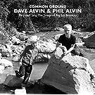Common Ground: Dave Alvin & Phil Alvin