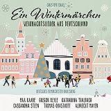 Ein Wintermärchen - Weihnachtslieder aus Deutschland (New Arrangements By Christoph Israel)