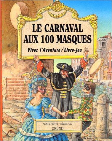 Le Carnaval aux 100 masques (livre-jeu)