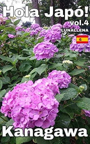 Descargar Libro Hola Japó! 4: Kanagawa (Catalan Edition) de LUNALLENA
