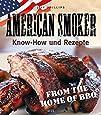 American Smoker: Know-how und Rezepte