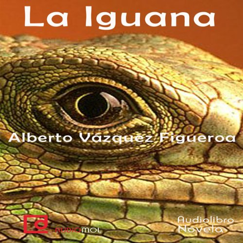 La iguana [The Iguana]  Audiolibri