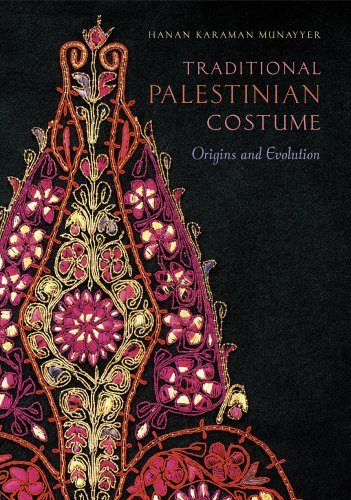 Traditional Palestinian Costume: Origins and Evolution (New Jersey Kostüme)