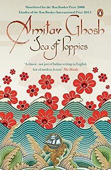 Sea of Poppies by [Ghosh, Amitav]