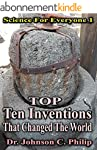 Top Ten Inventions That Changed The W...