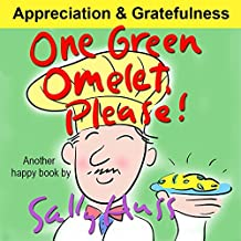 Children's Books: ONE GREEN OMELET, PLEASE! (Adorable Rhyming Bedtime Story/Picture Book, About Discovering, Appreciating, and Mindful Eating, for Beginner ... Illustrations, Ages 2-8) (English Edition)