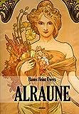 Alraune: Die Geschichte eines lebenden Wesens