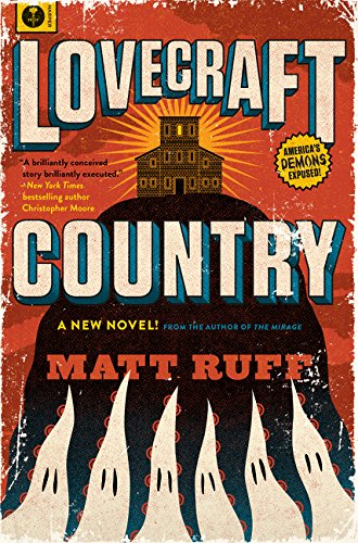Lovecraft Country: A Novel por Matt Ruff