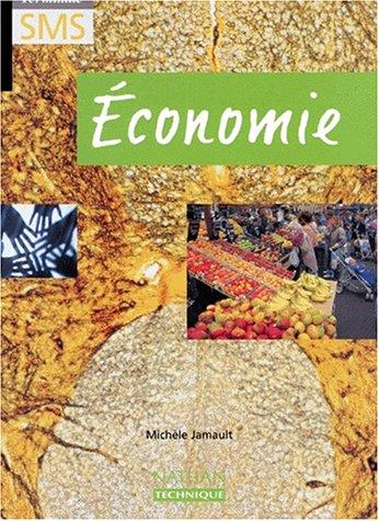 Economie, terminale SMS. Livre de l'élève