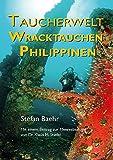Taucherwelt Wracktauchen Philippinen