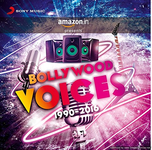 Bollywood Voices - 1990-2016