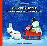 Telecharger Livres Le livre puzzle de Gabriel le Lutin de Noel (PDF,EPUB,MOBI) gratuits en Francaise