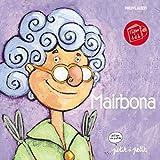 Mairbona, édition en occitan (1 livre + 1 CD)