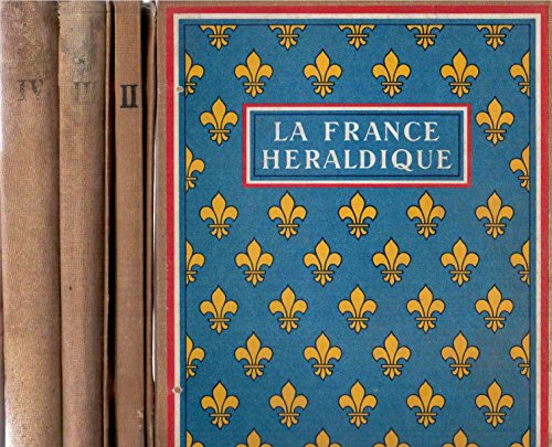 La France héraldique - Les blasons de France : tomes I-IV (1 à 4) avec vignettes en couleurs dessinées par Fred Neukomm par Café Sanka