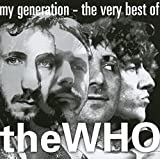 : My Generation - The Very Best of The Who