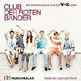 Jens Oettrich - Club der roten Bänder (Die Originalmusik aus der VOX Serie)