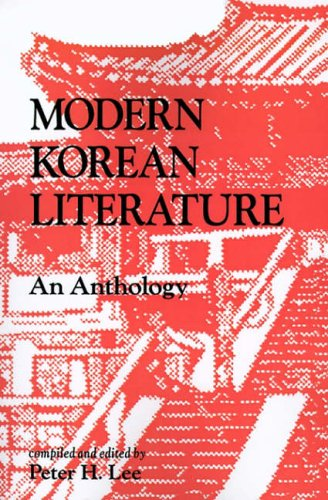 Modern Korean Literature: An Anthology