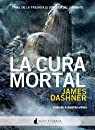 Maze Runner 3. La Cura Mortal par Dashner