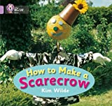 How To Make a Scarecrow: Band 00/Lilac (Collins Big Cat)