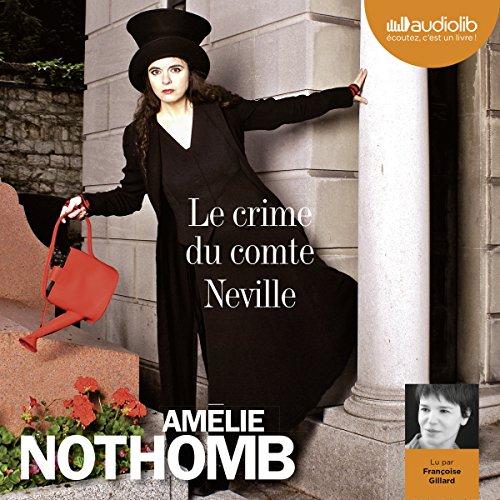 Le crime du comte Neville par Amélie Nothomb