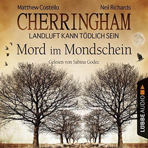 Buchseite und Rezensionen zu 'Mord im Mondschein (Cherringham - Landluft kann tödlich sein 3)' von Matthew Costello