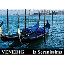 Venedig - la Serenissima (Wandkalender 2018 DIN A3 quer): Venedig - Italien - Stadt der Träume (Monatskalender, 14 Seiten ) (CALVENDO Orte) [Kalender] [Apr 01, 2017] ChriSpa, k.A.