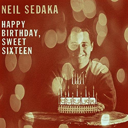 Happy 16th Birthday Gift Ideas Spaceform Sweet Sixteen: Happy Birthday, Sweet Sixteen By Neil Sedaka On Amazon