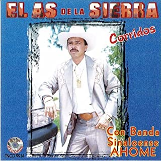Corridos Con Banda Ahome by As De La Sierra