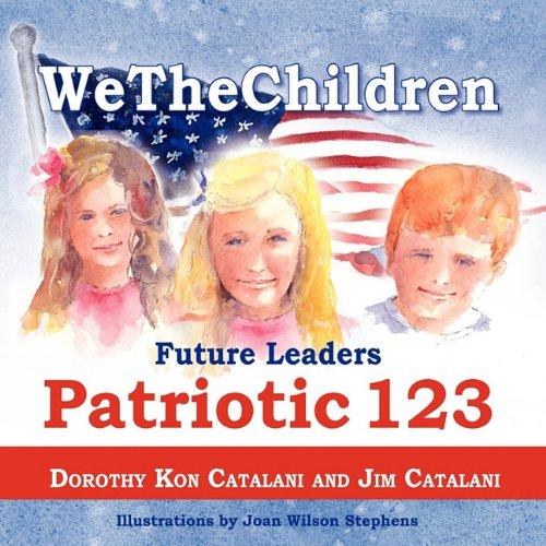 Wethechildren, Future Leaders - Patriotic 123