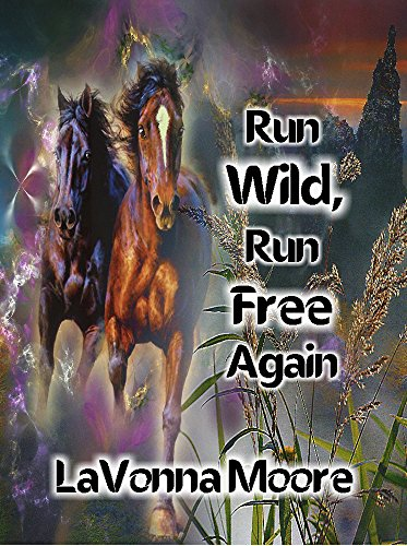 free kindle book Run Wild, Run Free Again