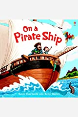 On a Pirate Ship (Usborne Picture Books) Paperback